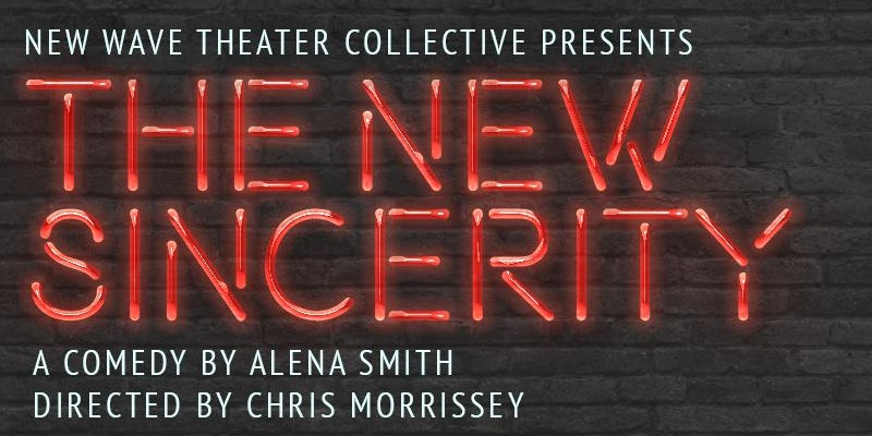The New Sincerity by Alena Smith