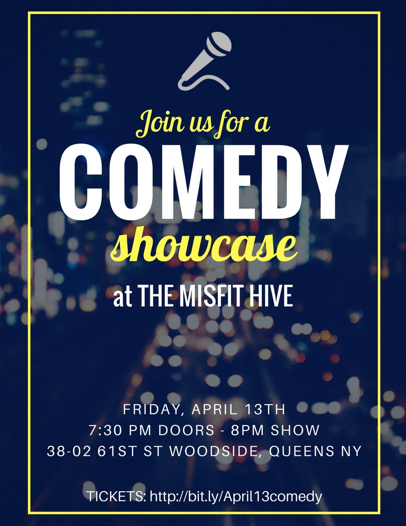 The Misfit Hive Presents: Comedy Showcase