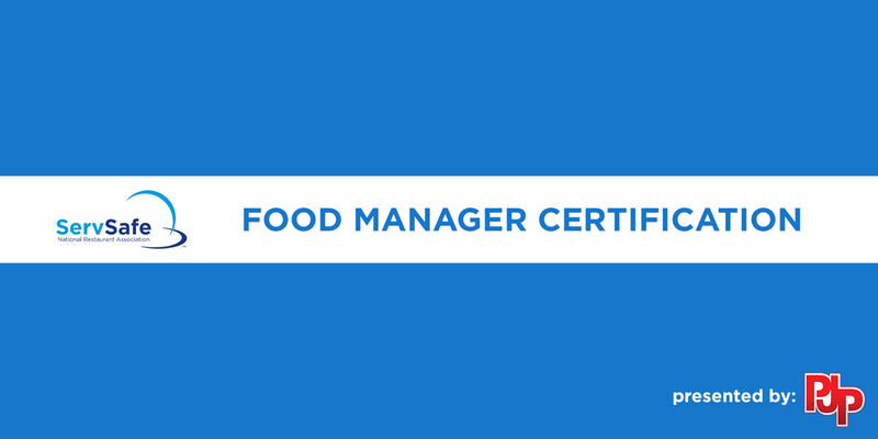 ServeSafe® Certification - Food Service Manager