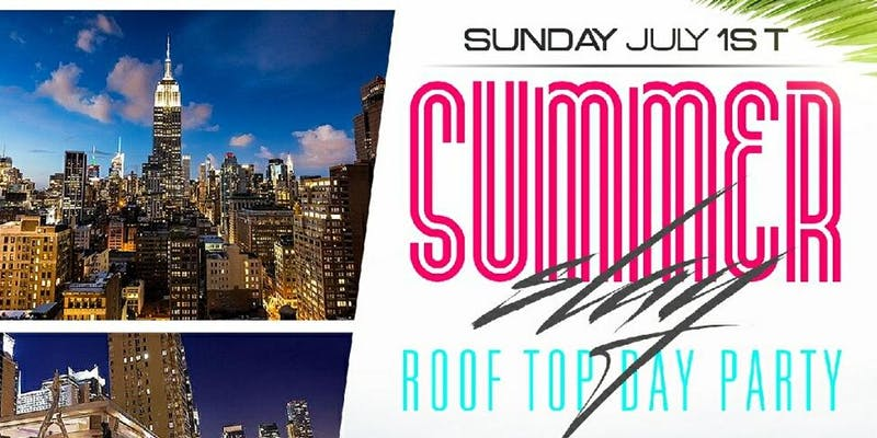 """Summer Slay"" Rooftop Day Party"