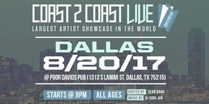 Coast 2 Coast Live Artist Showcase | Dallas All Ages Edition 8/20/17