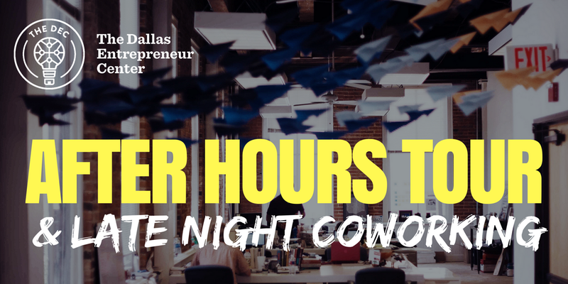After Hours Tour + Late Night Coworking