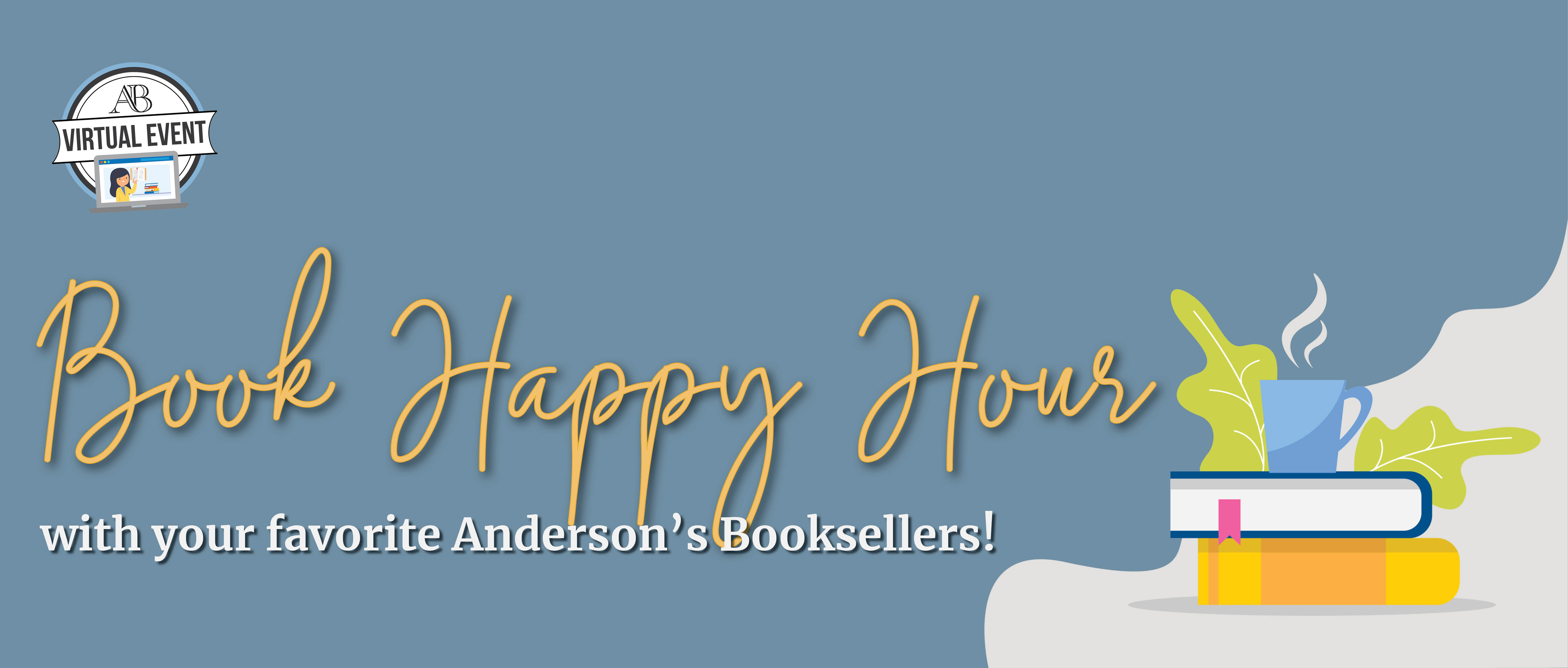 Virtual Book Happy Hour with Anderson's Bookshops!