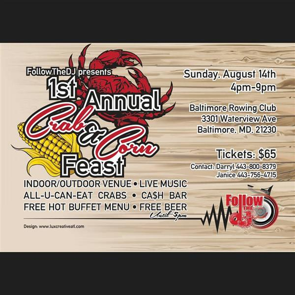 FollowTheDj Presents 1st Annual Crab & Corn Feast