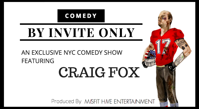 By Invite Only - an Exclusive NYC Comedy Show featuring Craig Fox - January 31st