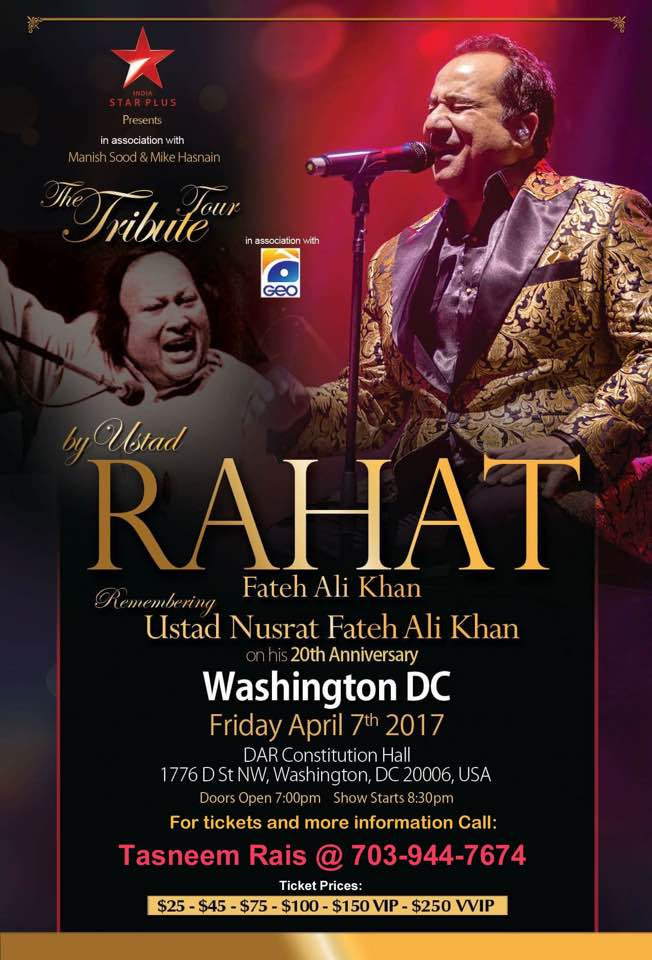 Ustad Rahat Fateh Ali Khan The Tribute Tour Washington,D.C