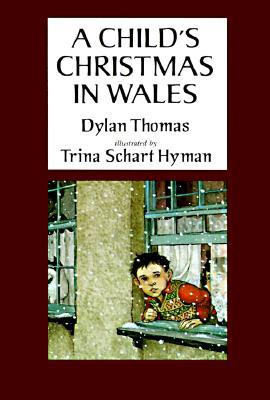 Dylan Thomas' A Child's Christmas in Wales