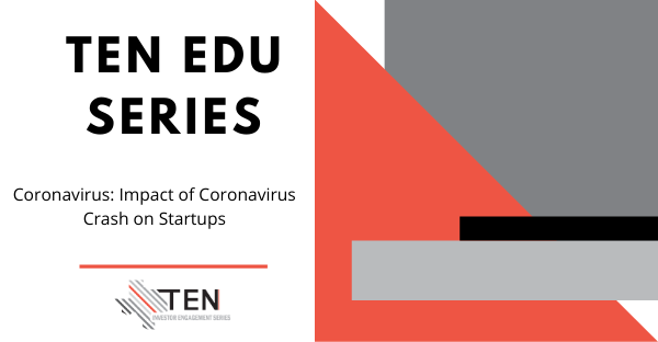 TEN Edu E-Series:  Impact of Coronavirus Crash on Startups