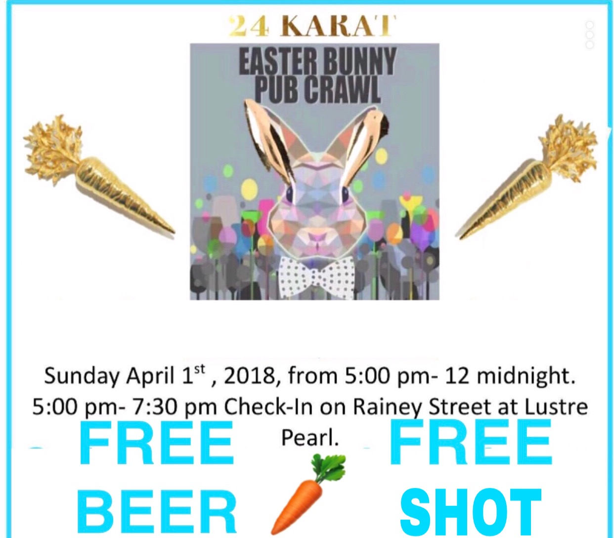 24 Karat Easter Bunny Bar Crawl