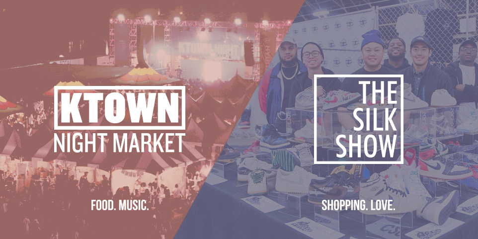 KTOWN Night Market ✖ SILK Show 2017