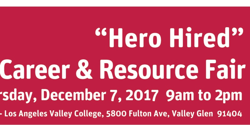 """Hero Hired"" Career and Resource Fair"
