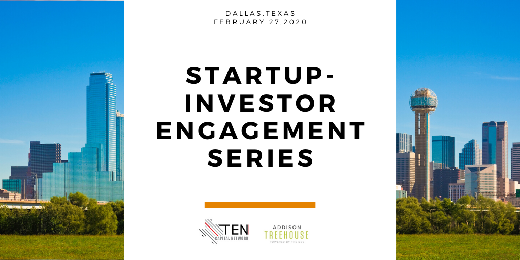 North Texas: TEN Capital Startup-Investor Engagement Series
