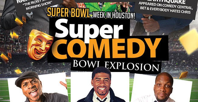 Superbowl Comedy Explosion at Texas Southern Universty H&PE Arena