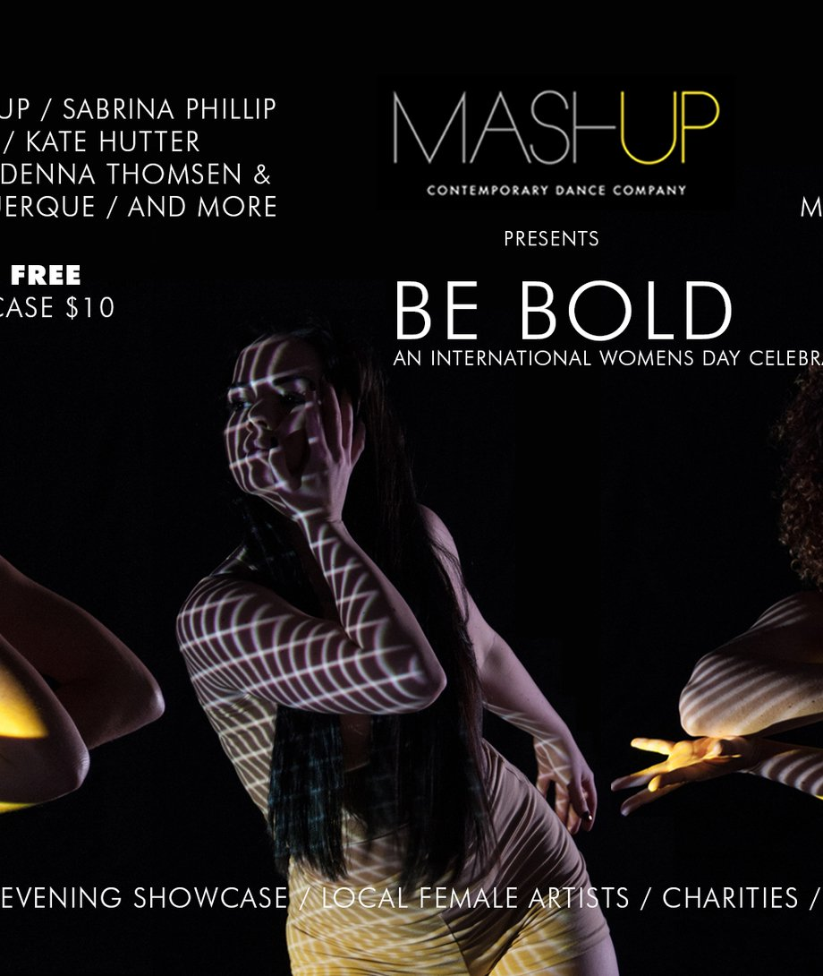 MashUp Presents Be Bold