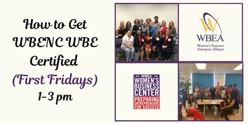 How To Get WBENC WBE Certified (First Fridays)