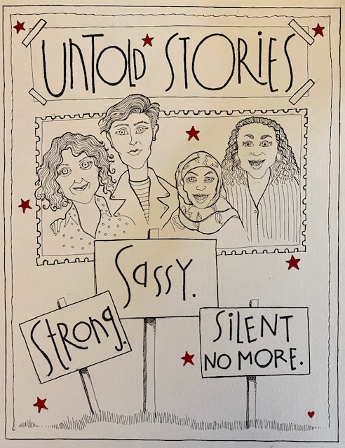 Untold Stories:Strong, Sassy, Silent No More