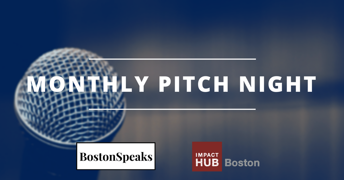 Monthly Pitch Night | BostonSpeaks/Impact Hub OPN Project Night