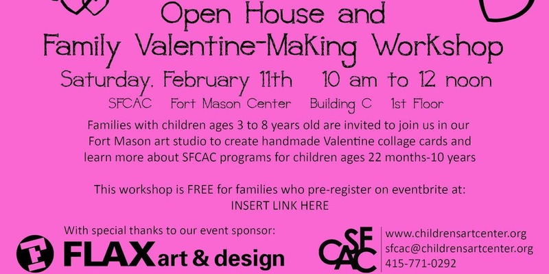SFCAC Open House and Family Valentine-Making Workshop