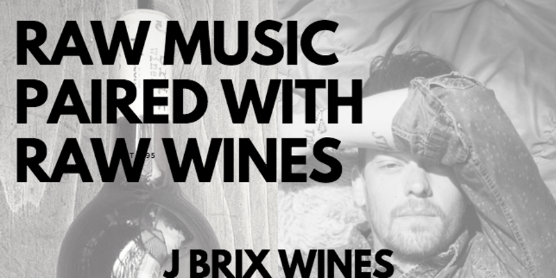 Raw Music + Raw Wine