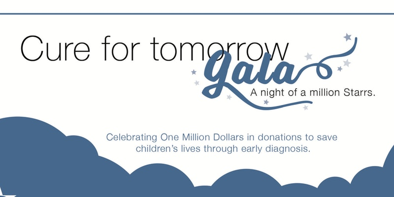 Grant A Starr Gala 2017--Cure for Tomorrow