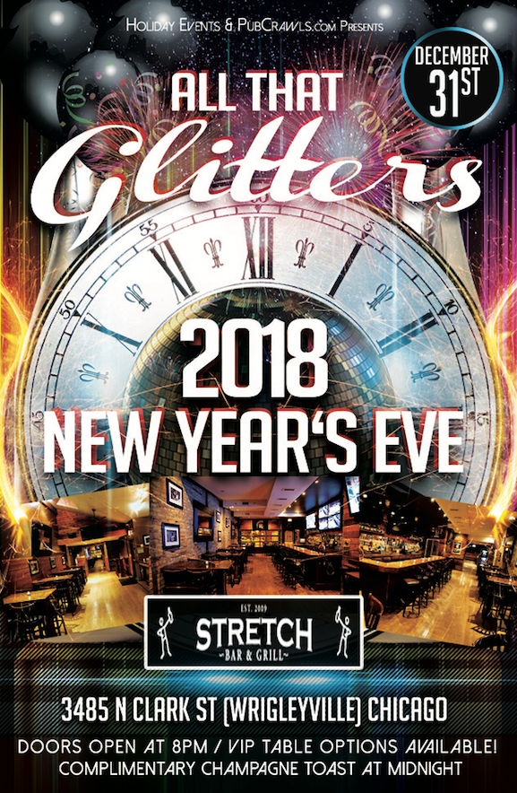 """All That Glitters"" New Year's Eve 2018 at The Stretch [Wrigleyville] in Chicago"