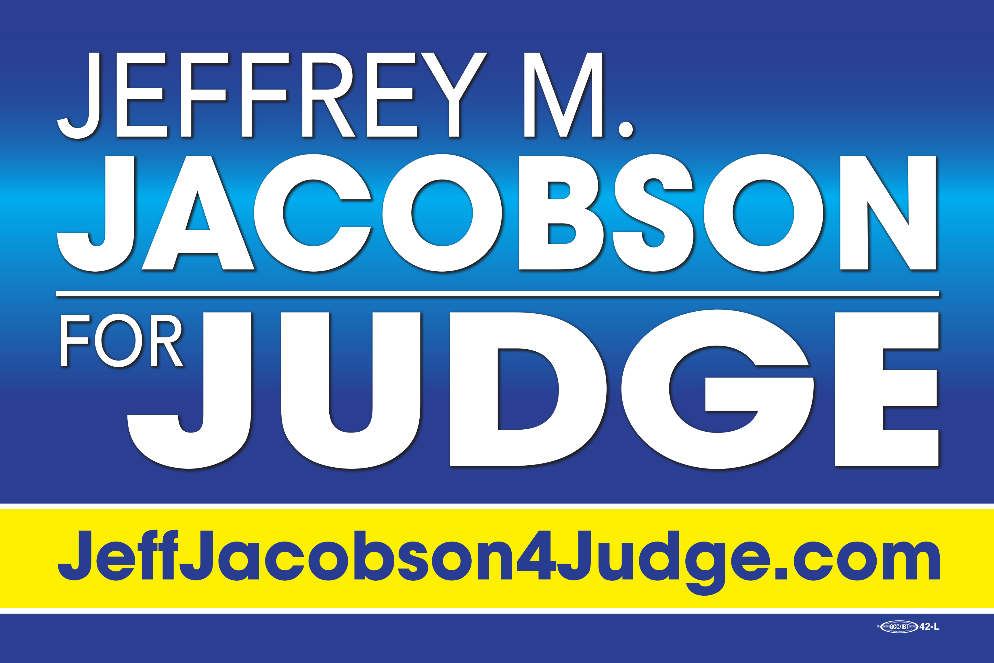 Friends of Jeffrey M. Jacobson for Circuit Court Judge