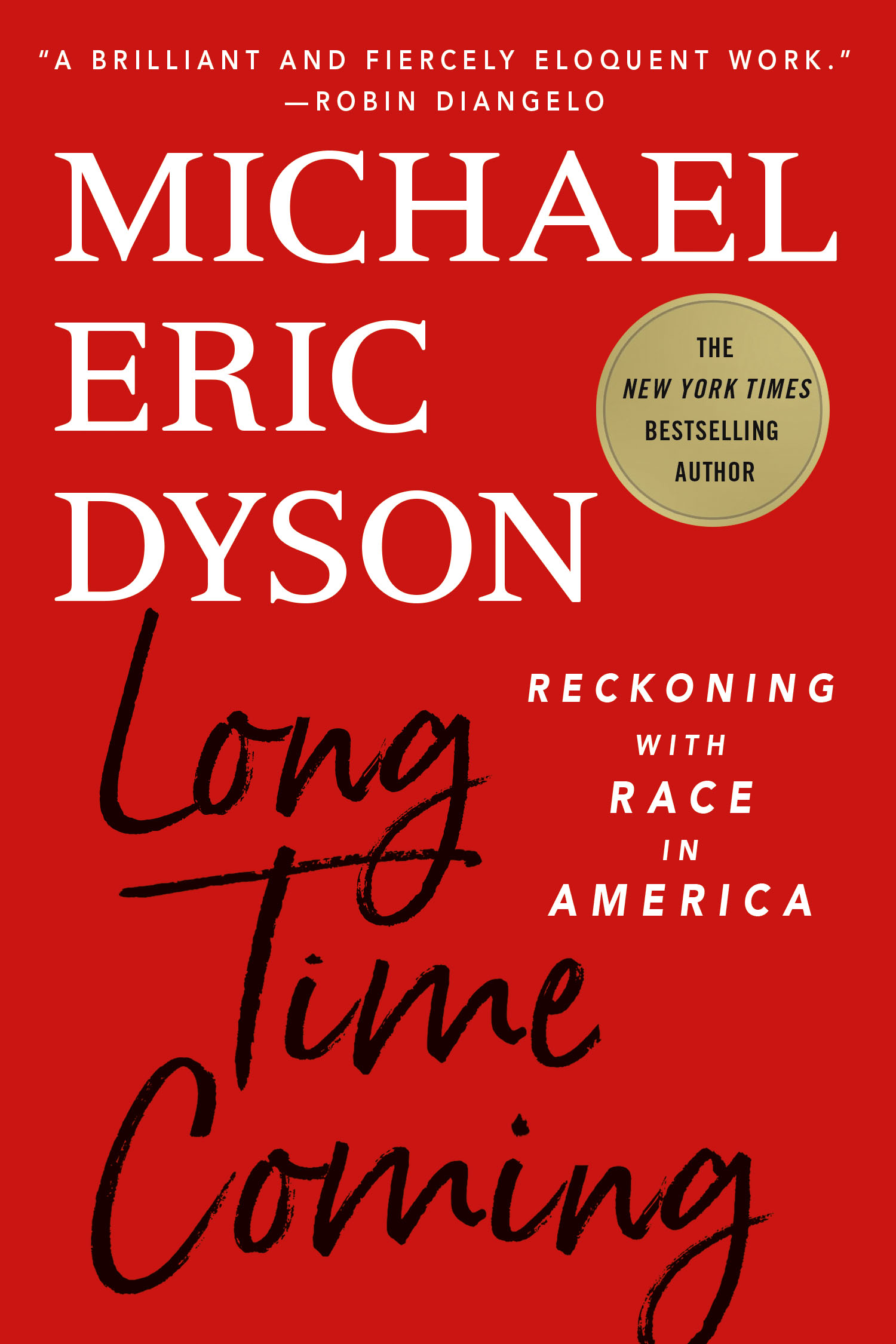 Virtual event with Michael Eric Dyson/Long Time Coming
