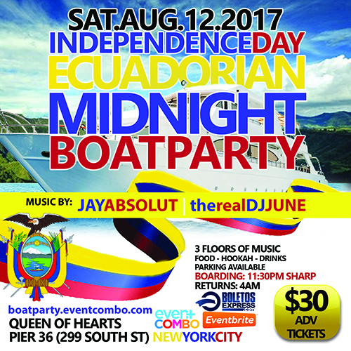 DOMINICAN & ECUADORIAN DAY MIDNIGHT BOAT PARTY