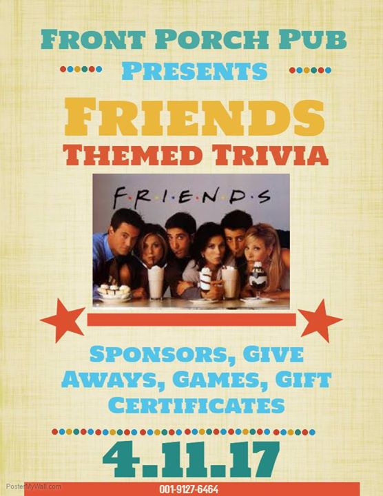 Friends Themed Trivia Night at Front Porch Pub