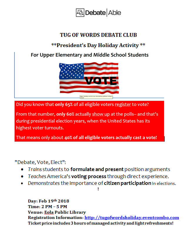 Tug of Words Debate Club : President Day Special Civics Activity