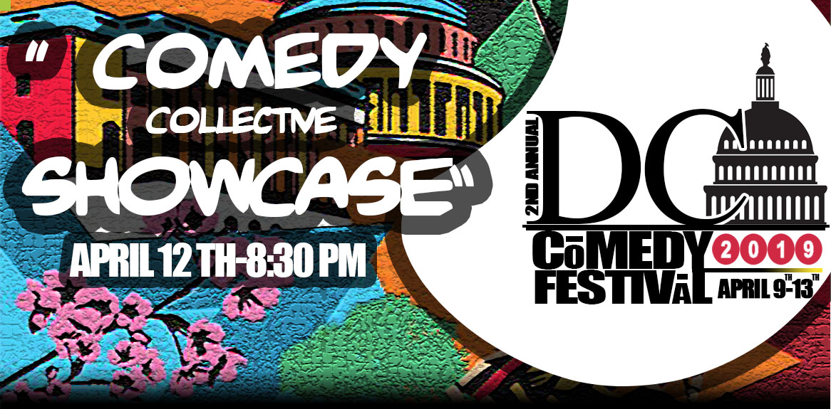 DC ComedyFestival: Comedy Collective Showcase