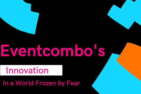 Eventcombo's Innovation in a World Frozen by Fear: Stress, Work, and Virtual Events