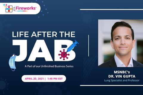 """Life After the Jab"" Join the Discussion with Dr. Vin Gupta of MSNBC: Part of Eventcombo's Unfinished Business Series"