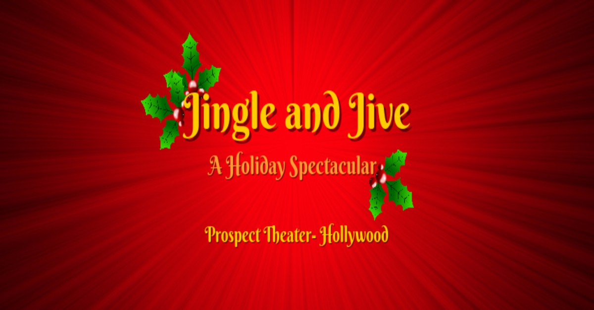 Jingle and Jive: A Holiday Spectacular