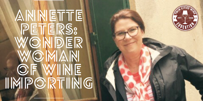 Annette Peters: The Wonder Woman of Wine Importing