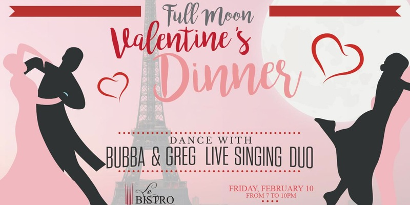 Valentine Full Moon Dinner Frid Feb 10th