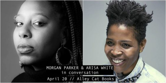 Poetry Conversations Between Morgan Parker & Arisa White