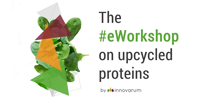 The eWorkshop on Upcycled Proteins