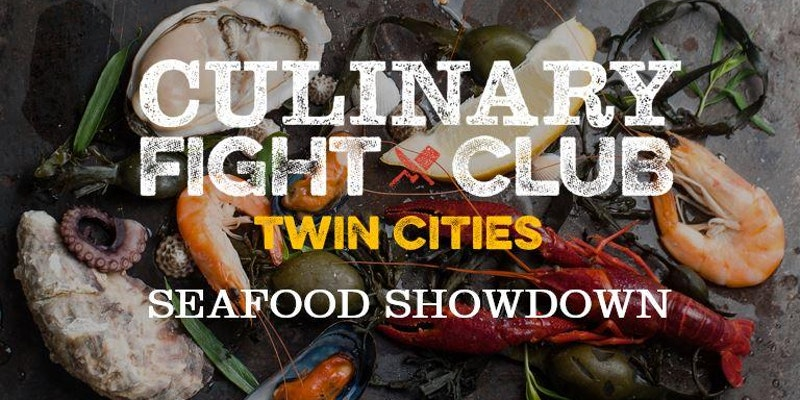 Culinary Fight Club TWIN CITIES - SEAFOOD