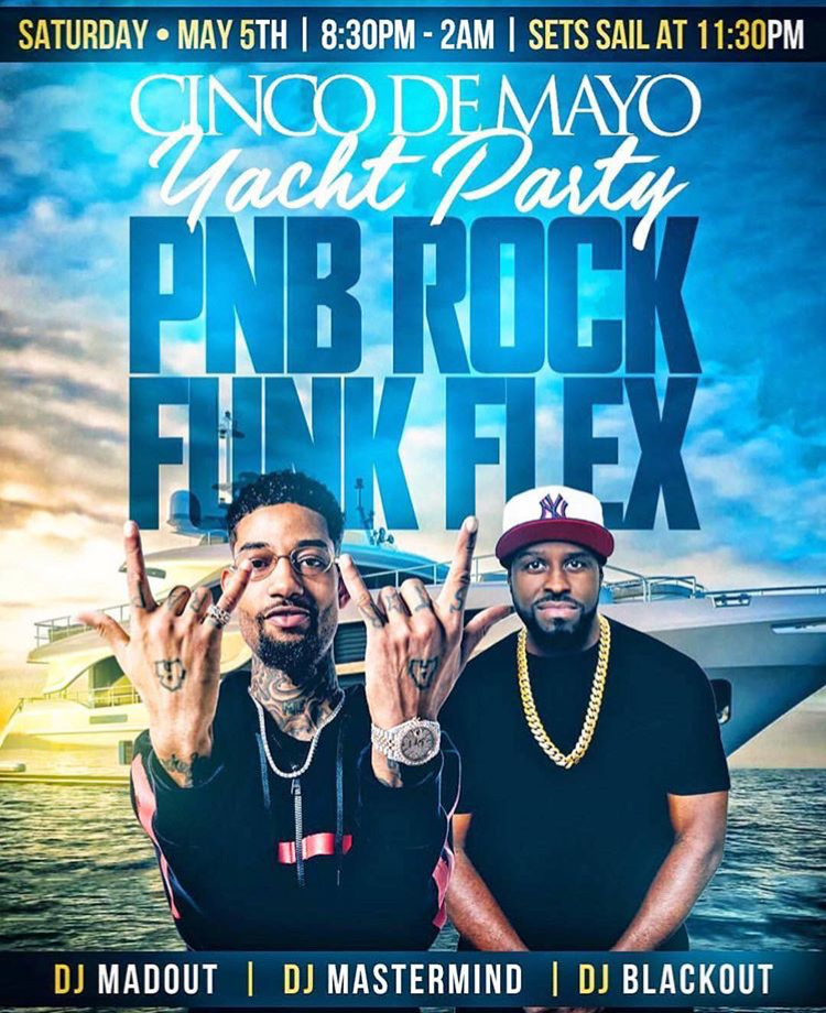 PNB Rock's Cinco De Mayo Yacht Party