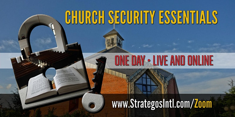 Virtual Church Security Planning for Leaders - Live on ZOOM (Aug. 25, 2020)
