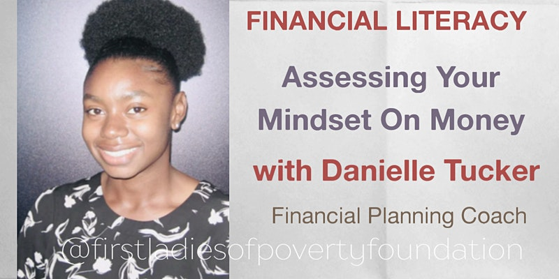 Financial Literacy Online Workshops with Danielle Tucker
