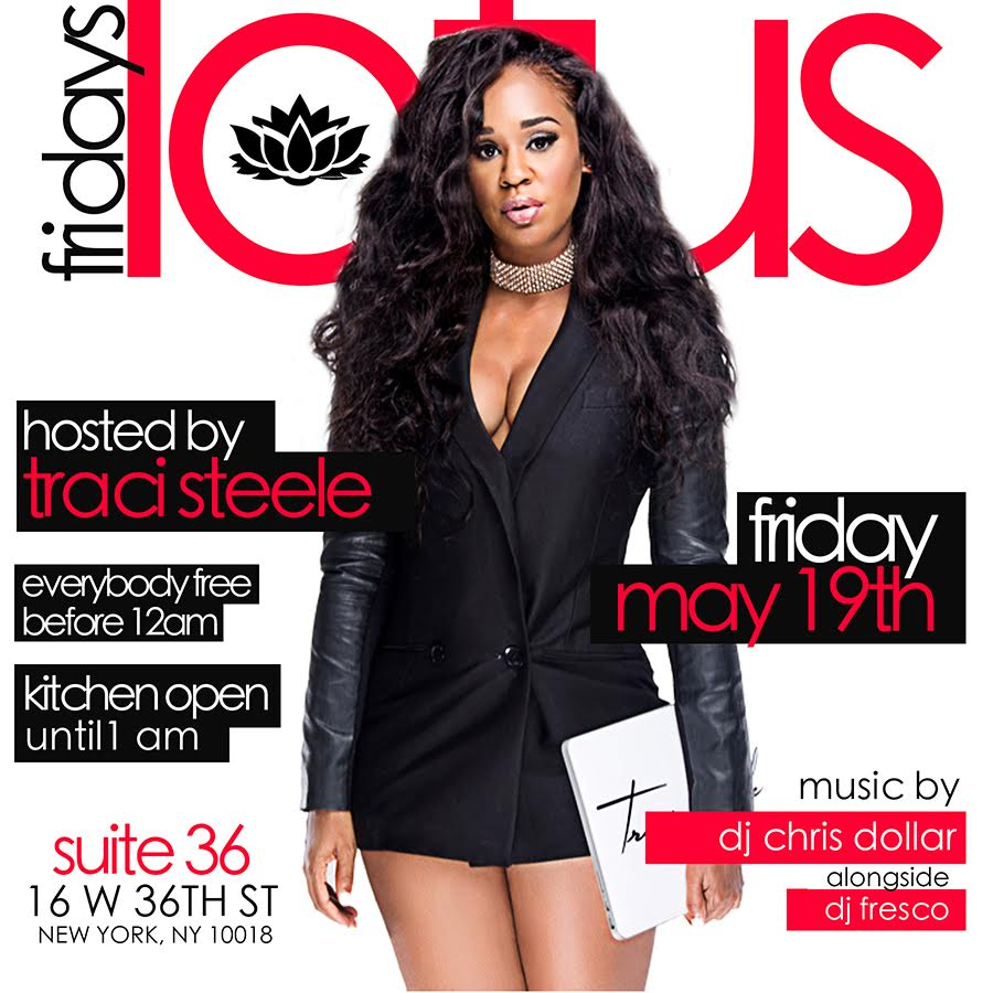 Traci Steele Hosts 'LOTUS FRIDAYS' @ Suite 36