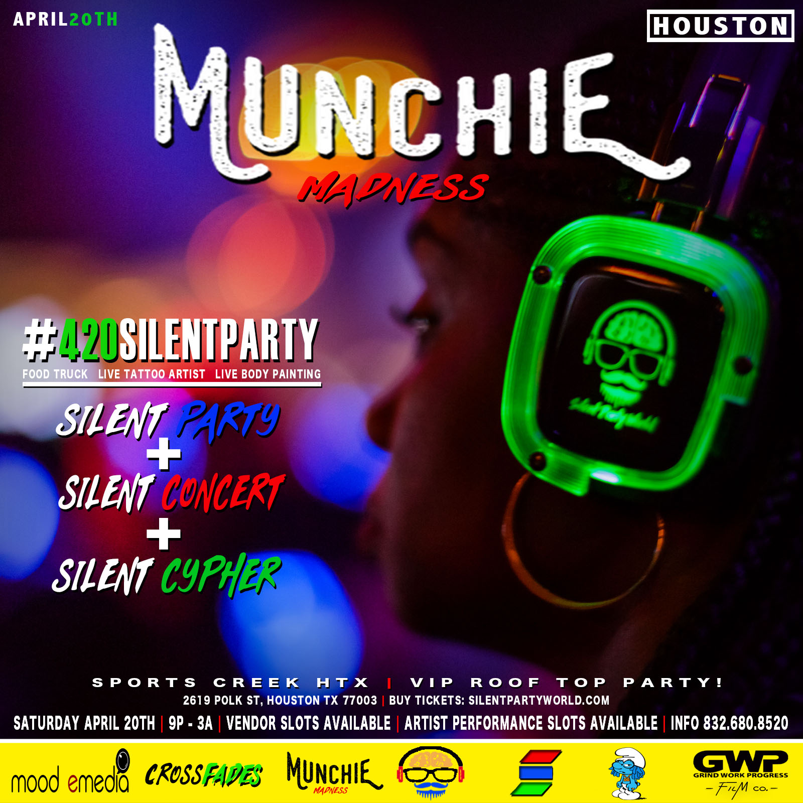 Munchie Madness 420 Silent Party + VIP Roof Top Party