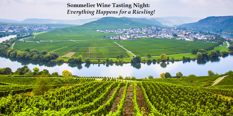 Sommelier Wine Tasting Night: Everything Happens for a Riesling!