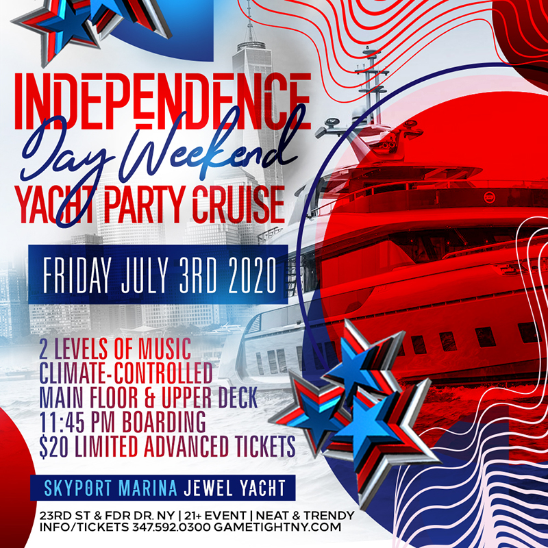 NYC Independence Day Weekend Yacht Party Cruise at Skyport Marina 2020