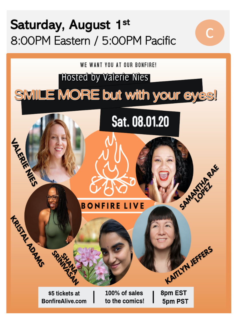 100% of Ticket Sales goes to Local Artists! Smile More But With Your Eyes Hosted by Valerie Nies with Bonfire Live