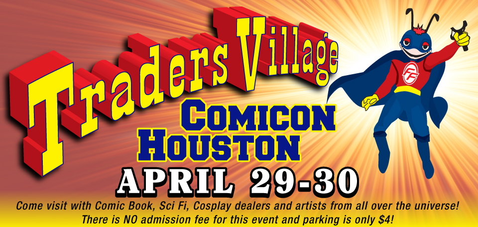 2nd Annual Traders Village Houston Comicon