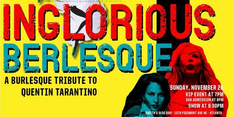 INGLORIOUS BERLESQUE - A Burlesque Tribute to Quentin Tarantino