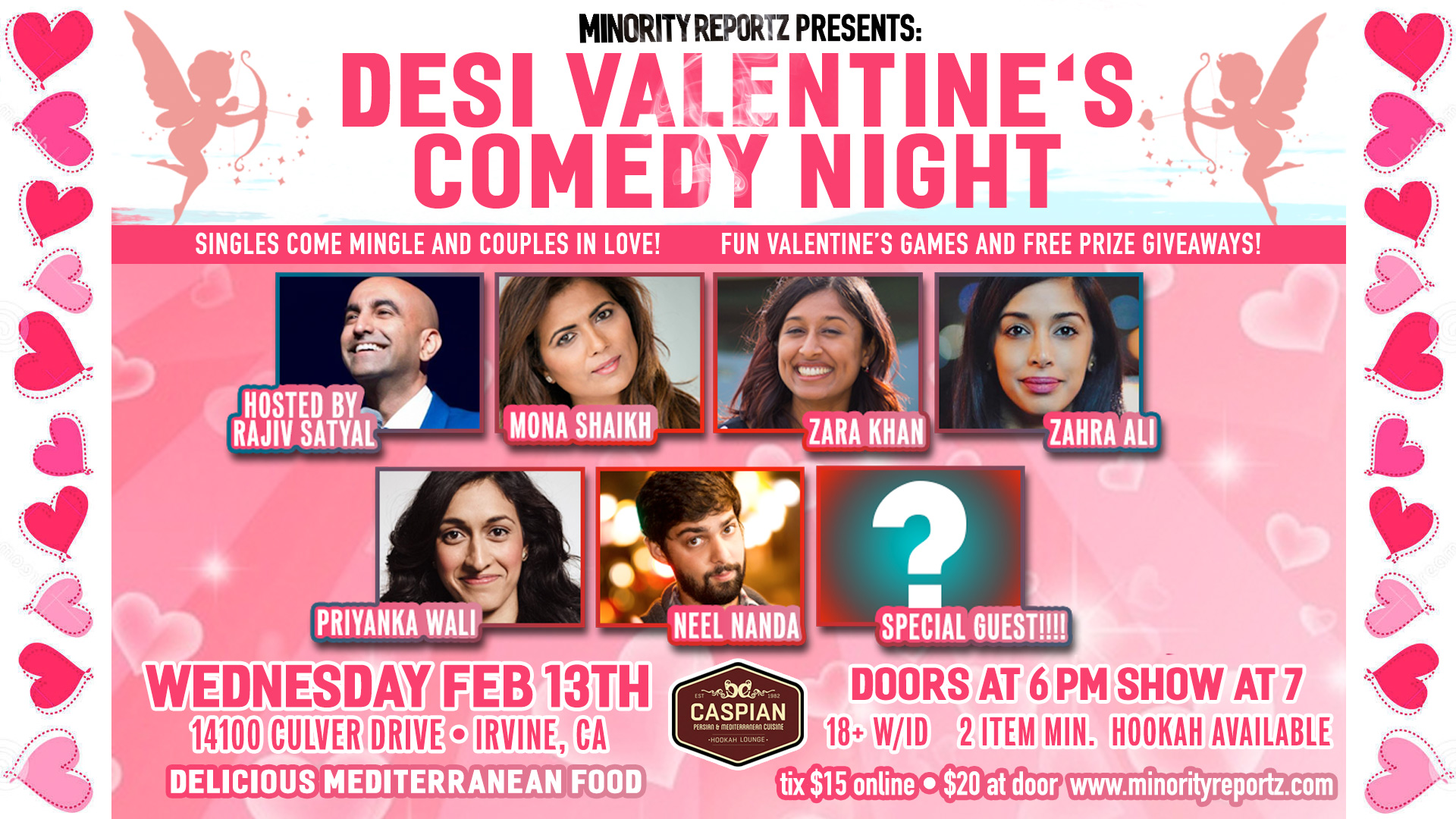 MINORITY REPORTZ PRESENTS DESI VALENTINE'S COMEDY NIGHT WITH RAJIV SATYAL (I AM INDIAN VIRAL VIDEO), MONA SHAIKH (MINORITY REPORTZ PRODUCER), PRIYANKA WALI (FLAPPERS COMEDY CLUB), NEEL NANDA (WESTSIDE COMEDY THEATER), ZAHRA ALI (COMEDY STORE) + MANY MORE